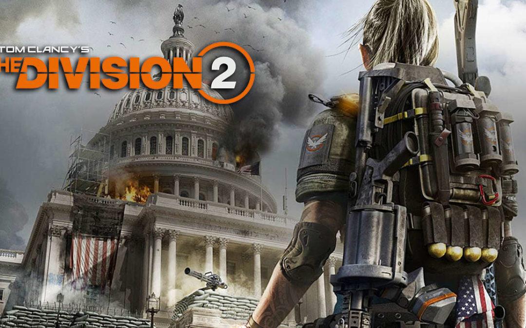 The Division 2: detalles beta abierta y tráiler de acción real