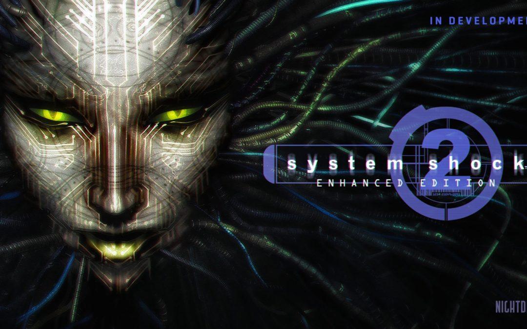 System Shock 2 tendrá una versión «mejorada» próximamente