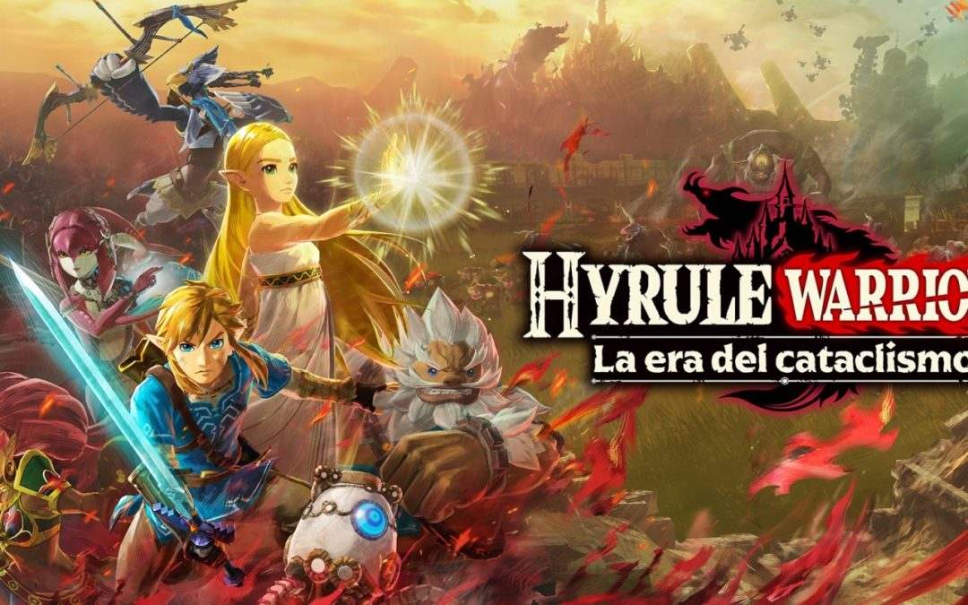 Análisis Hyrule Warriors: La era del cataclismo